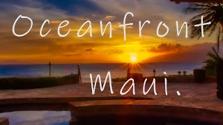 Maui Hawaii Oceanfront Homes For Sale