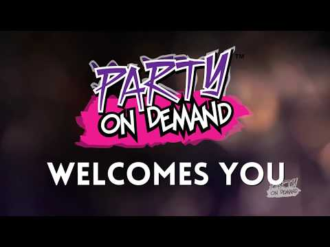 Party On Demand Welcomes You!