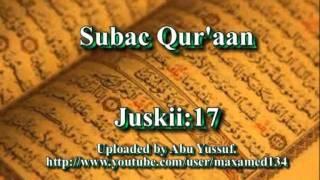 Subac Quraan oo kaamil ah, juzka 17aad