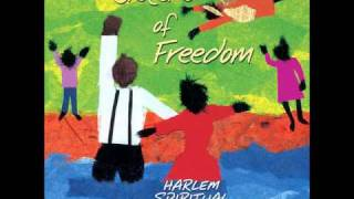 I Told Jesus It Would Be All Right If He Changed My Name - Harlem Spiritual Ensemble