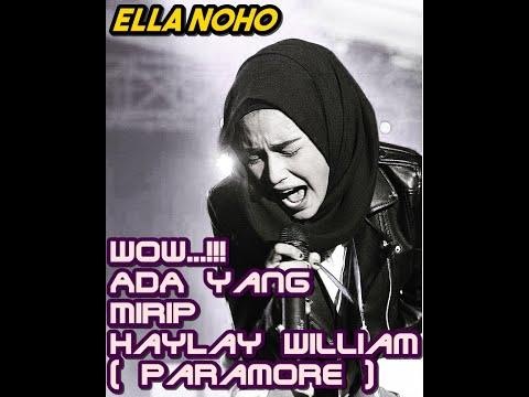 WOW...!! Ada yg mirip hayley wiliam ( paramore ) nih... Dari ternate!! Ella Noho - playing god | cov