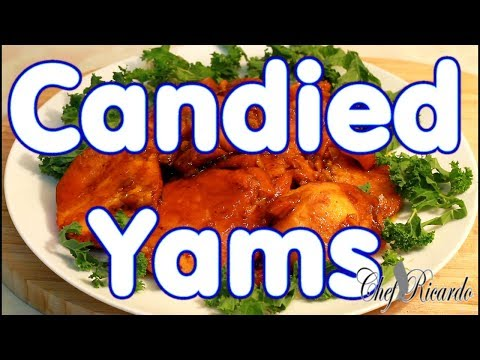 How To Make Candied Sweet Potatoes: World's Best Candied Yams Recipe  Thanks Giving Day