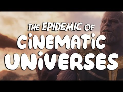 The Epidemic Of Cinematic Universes