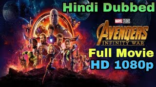 Download Marvel Avengers Infinity War Full Movie HD Hindi Dubbed | 1080p | 2018 |