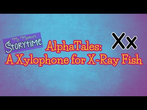 AlphaTales A Xylophone for X-Ray Fish