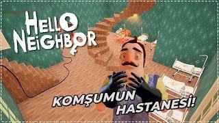 KOMŞUMUN EVİNDE HASTANE VAR! | Hello Neighbor Mod [Türkçe] #193