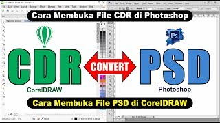 Open CDR File in Photoshop and Open PSD File in CorelDRAW - Tips dan Triks