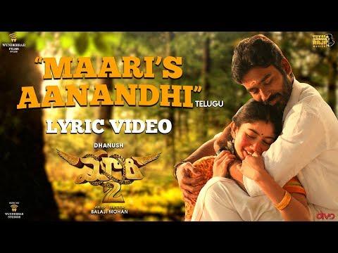 Maari's Aanandhi - Lyric Video - Maari 2 [Telugu] | Dhanush | Yuvan Shankar Raja | Balaji Mohan