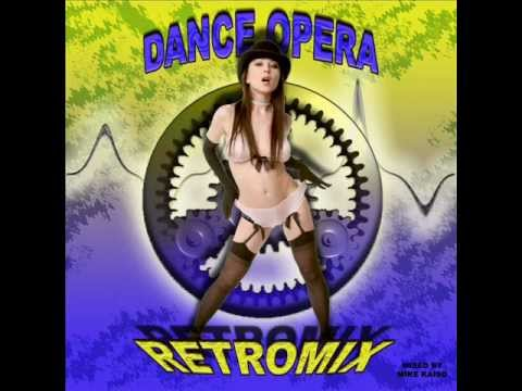 Dance Opera RetroMix.