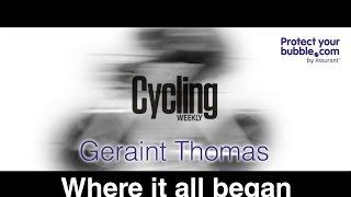Geraint Thomas Where It All Began [Full Video]