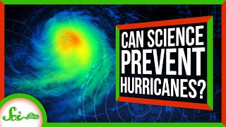 3 Ways to Prevent Hurricanes (Maybe)