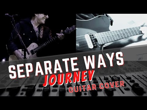 Journey - Separate Ways - Guitar Cover