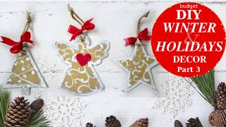 Budget DIY Winter and Holidays Decor 2018 Part 3 Ornaments