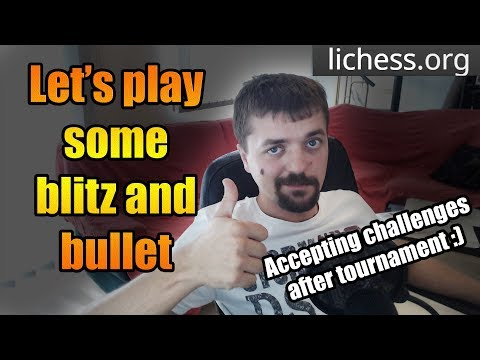 Tuesday Morning blitz and bullet with subscribers - lichess.org