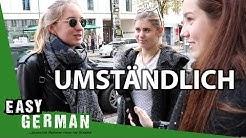 Umständlich   Easy German 219
