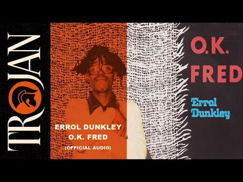Errol Dunkley - Ok Fred (Official Audio)