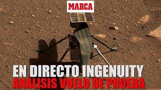 Helicóptero Ingenuity de Marte I Expertos analizan los datos del primer vuelo I DIRECTO