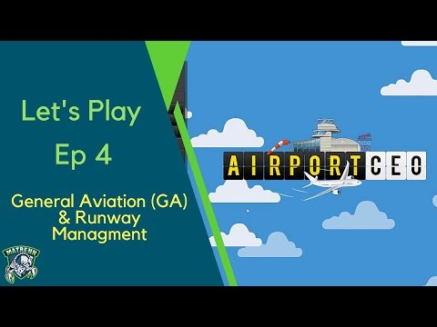 Airport CEO : EP4 General Aviation (GA)  ,  Runway Management - Simple layout