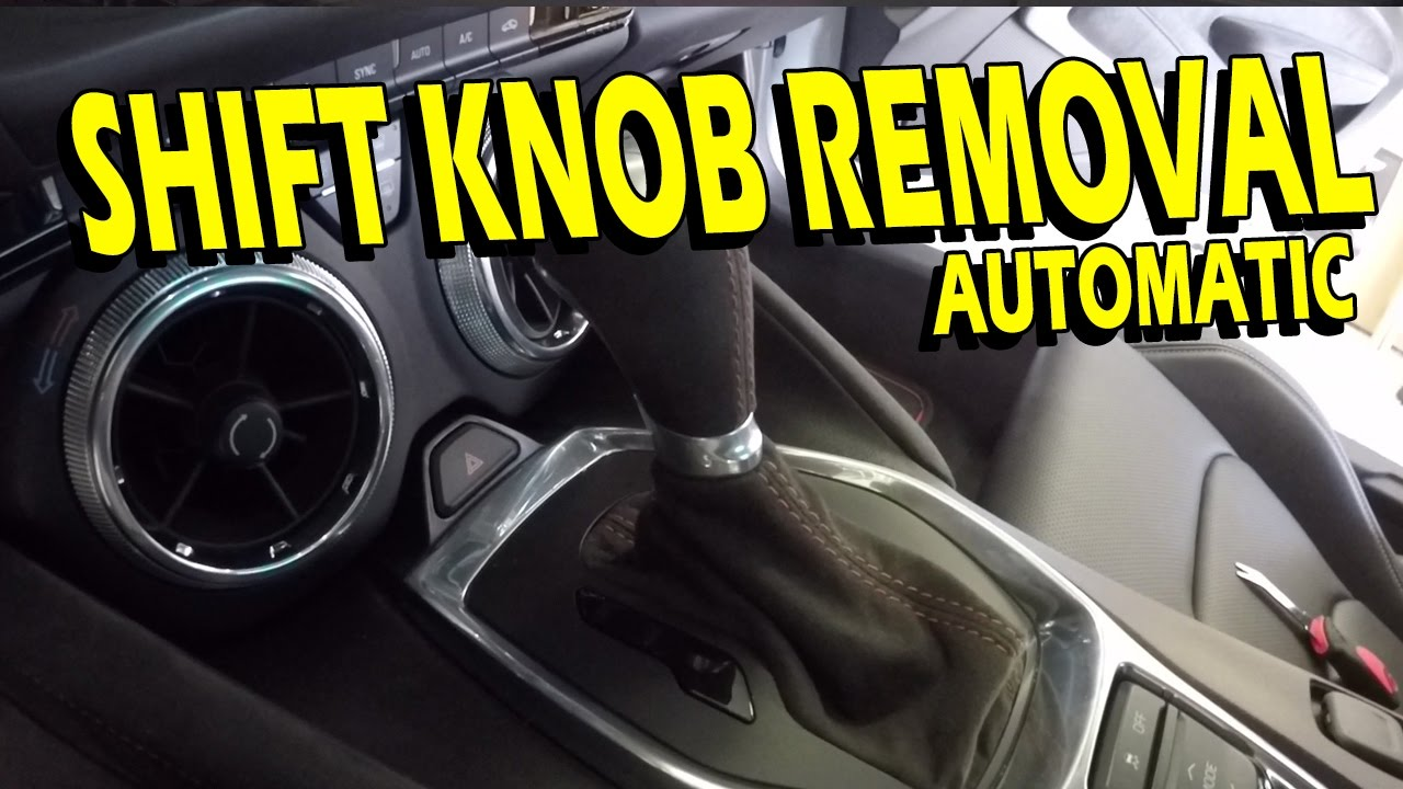 Automatic Shift Knob Removal Replacement Guide 2016 2018