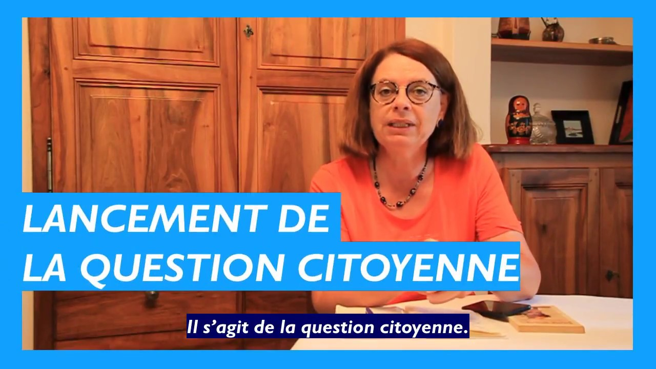 Mireille CLAPOT lance la question citoyenne