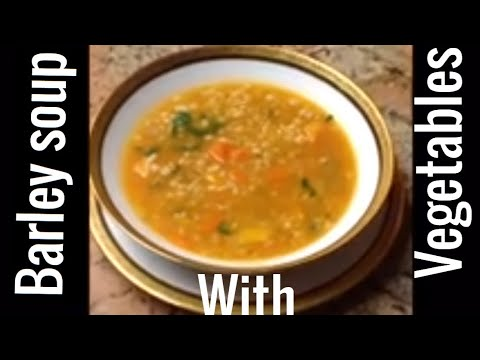 Vegetable and Barley Soup (Super Soul Sunday)
