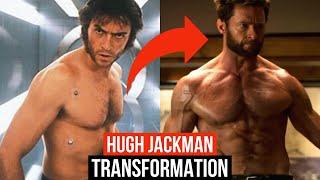 Hugh Jackman Body Transformation