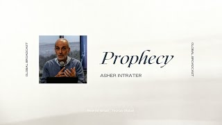 Prophecy | Asher Intrater | Revive Israel Global Broadcast