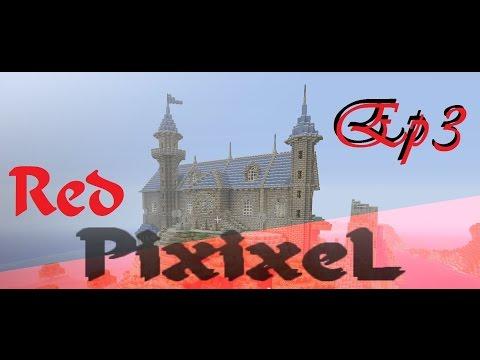 """""""Red- PixixeL"""" Ep3 : L'entrée secrète du château (Porte 3x4)"""