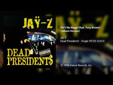 Jay-Z - Ain't No Nigga (feat. Foxy Brown) [Album Version] mp3