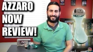 Now by Azzaro Fragrance / Cologne Review