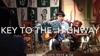 YouTube-Son House- 日付:20150424 出演:MB.Kamy 場所:〒471-0065 愛知...