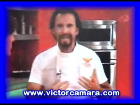 VICTOR CAMARA  AL SABOR DEL CHEF parte 22