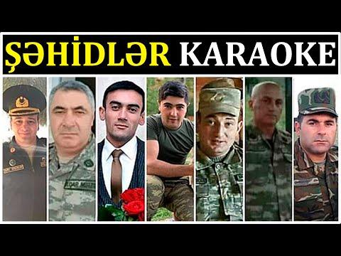 Unutmaq Olarmı Sizi Şəhidlər - KARAOKE