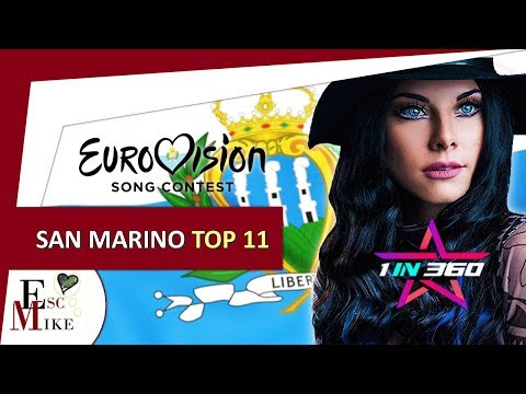 Eurovision San Marino 2018 [1in360] - My Top 11 Selected Artists [Before The Show]
