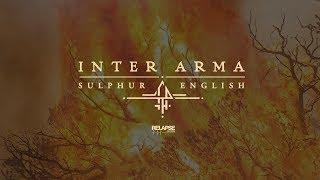 INTER ARMA – Sulphur English [FULL ALBUM STREAM]