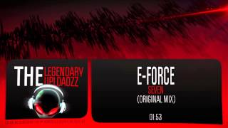 E-Force - Seven (Original Mix) [FULL HQ + HD]