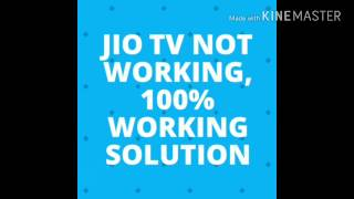 Jio tv Not working ,100% working solution