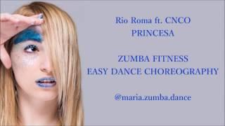 Rio Roma ft. CNCO - PRINCESA / ZUMBA FITNESS / EASY DANCE CHOREOGRAPHY