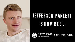 Jefferson Parlett | Actor Showreel