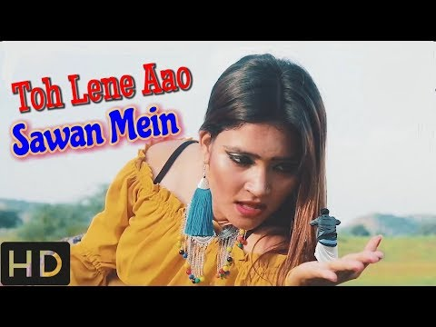 Toh Lene Aao Sawan Mein | FULL VIDEO SONG | Lokesh Gurjar | Gurmeet Bhadana | Desi King | Priyanka
