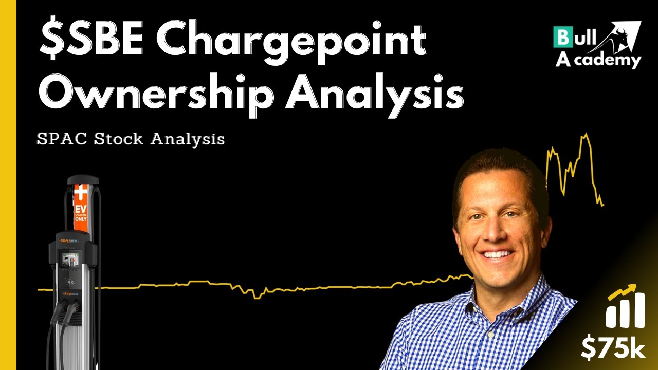 Download $SBE Chargepoint Ownership After Merger - SPAC Stock Analysis
