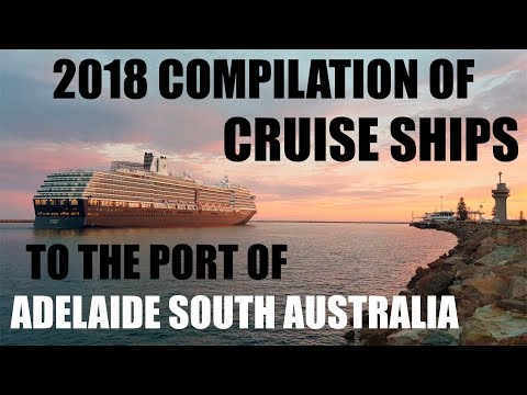 CRUISE SHIPS TO ADELAIDE COMPILATION 2018