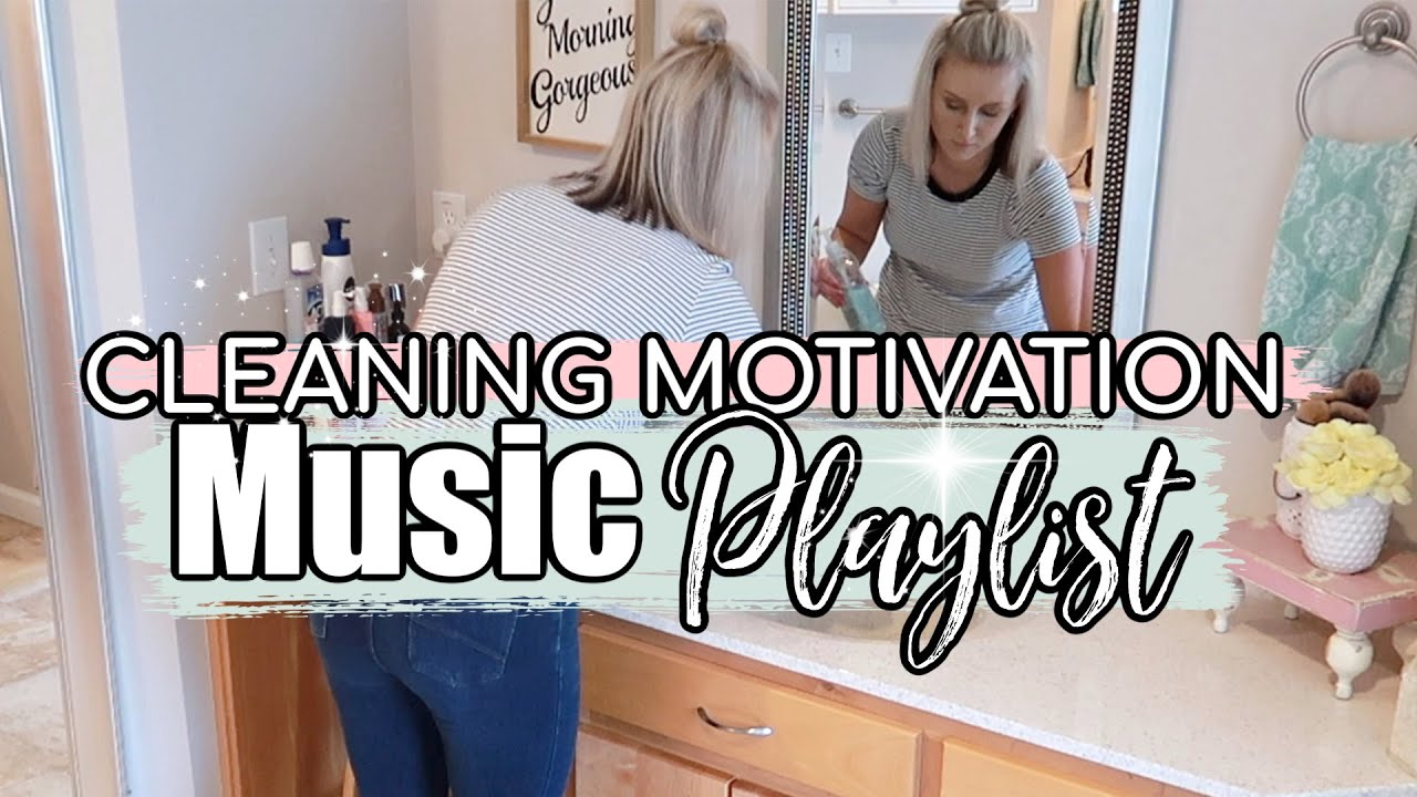 2020 1 Hour Of Cleaning Music Marathon Cleaning Motivation Clean With Me Playlist Power Hour Youtube
