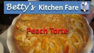 Peach Torte (betty's Kitchen Fare) How To Make