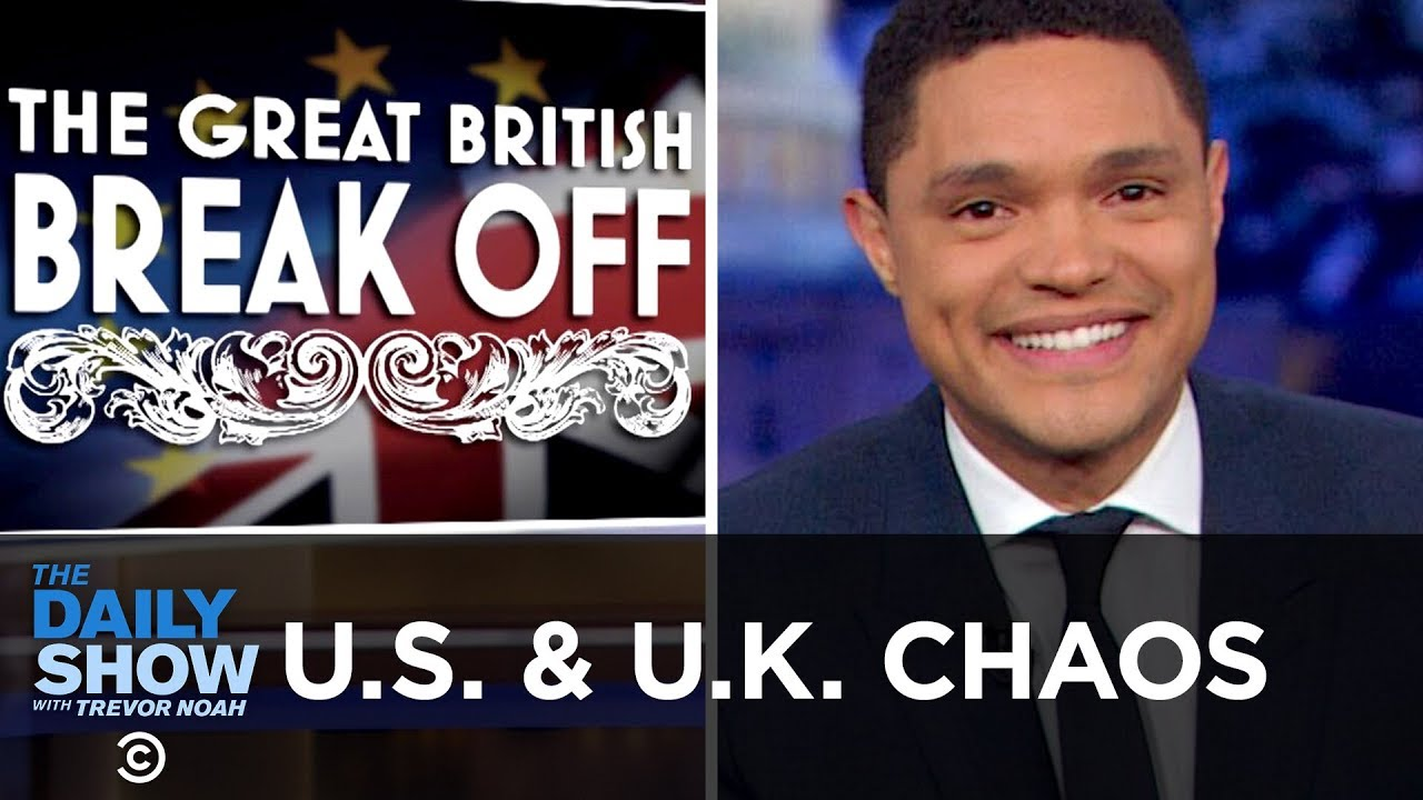the-u-s-the-u-k-allies-in-chaos-the-daily-show