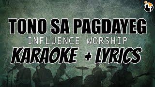 TONO SA PAGDAYEG - INFLUENCE WORSHIP [Karaoke With Lyrics]