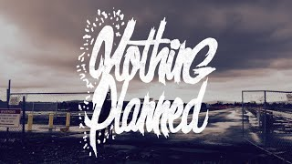 "Nothing Planned – ""Sunsets and Death Threats"""