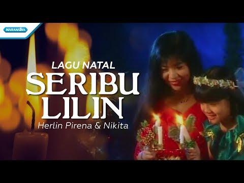 Seribu Lilin - Lagu Natal - Herlin Pirena, Nikita (Video)