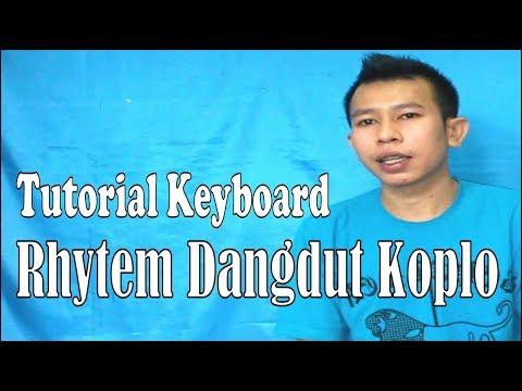 Tutorial Keyboard Rhytem Dangdut Koplo ~ Belajar Teknik Dangdut