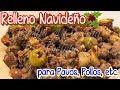 RELLENO DELICIOSO - para Pavos, Pollos o Lomos - || DESDE MI COCINA by Lizzy